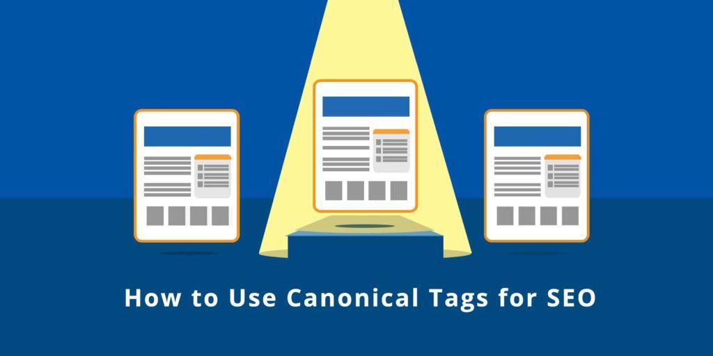 Thẻ Canonical là gì? Cách sử dụng canonical tag hiệu quả?