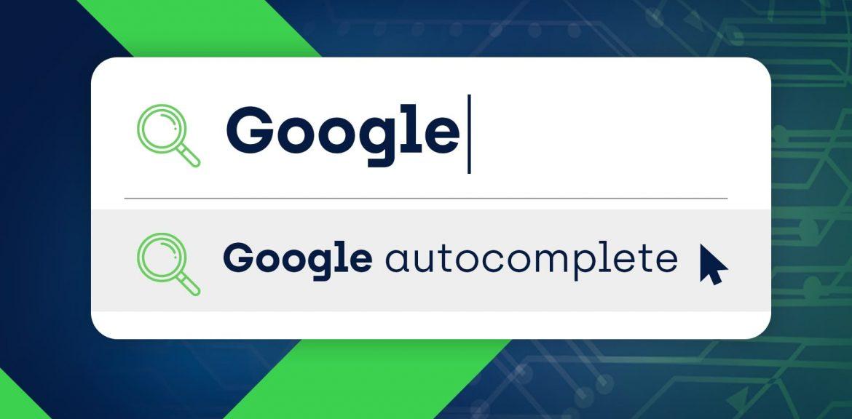 Google Autocomplete là gì